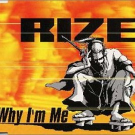 RIZE - Why I'm Me