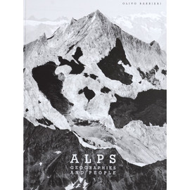 Olivo Barbieri - Alps, Geographies and People