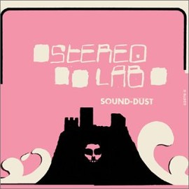 stereolab - Sound Dust