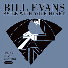 Bill Evans - SMILE WITH YOUR HEART