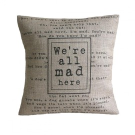 "Luulla - ""We're all mad here"" Alice in Wonderland Cushion Cover"