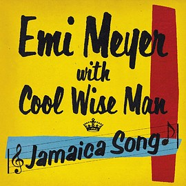 Emi Meyer with Cool Wise Man - Jamaica Song (7inch)