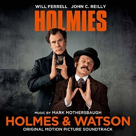 Mark Mothersbaugh - Holmes & Watson: Original Motion Picture Soundtrack