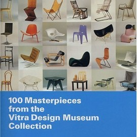 Alexander von Vegesack - 100 Masterpieces from the Vitra Design Museum collection