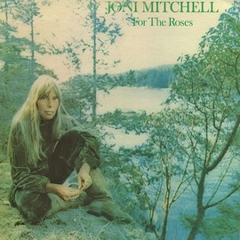 Joni Mitchell - For The Roses