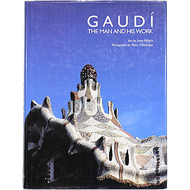 Joan Bergos (著), Marc Llimargas (写真) - Gaudi: The Man and His Work アントニ・ガウディ