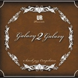 Galaxy 2 Galaxy  - A Hi-Tech Jazz Compilation