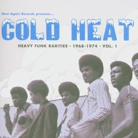 V.A. - Cold Heat: Heavy Funk Rarities 1: 1968-1974