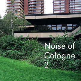 Various - Noise Of Cologne 2