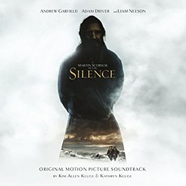 Kim Allen Kluge, Kathryn Kluge - Silence: Original Motion Picture Soundtrack