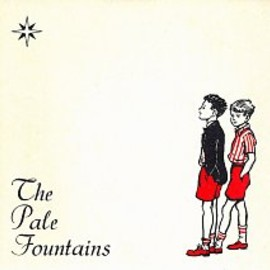 The pale fountains - (There's Always) Something On My Mind/Just A Girl