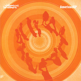 The Chemical Brothers - AmericanEP
