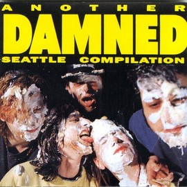 Various Artists - Another Damned : Seattle Compilation