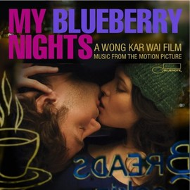Various Artists - My Blueberry Nights Soundtrack