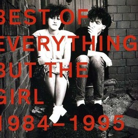Everything But The Girl - Best Of 1984 - 1995