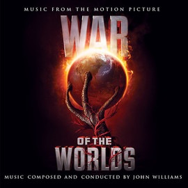 John Williams - War Of The Worlds: Music From The Motion Picture