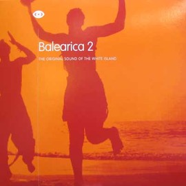 Various - Balearica 2 - The Original Sound Of The White