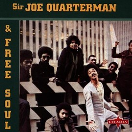 Sir Joe Quarterman - ..& Free Soul