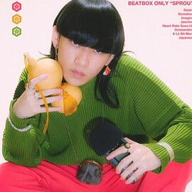 """SHOW-GO - Beatbox Only """"SPROUT"""""""