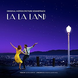 Justin Hurwitz, Benj Pasek, Justin Paul - La La Land: Original Motion Picture Soundtrack