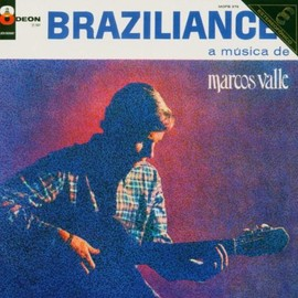 Marcos Valle - Brazilliance