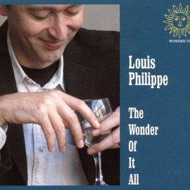 Louis Philippe - The Wonder of It All