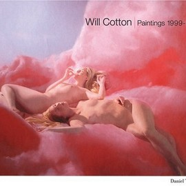 Will Cotton (Author), Ann Hindry (Contributor) - Will Cotton: Paintings 1999-2004