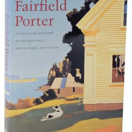 Fairfield Porter - Fairfield Porter Catalogue Raisonne of Paintings Watercolors & Pastel 1st Ed HC