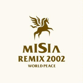 MISIA - REMIX 2002 WORLD PEACE