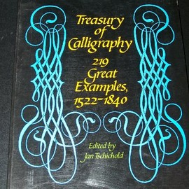 Jan Tschichold (Editor) - Treasury of Calligraphy