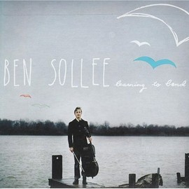 Ben Sollee - Learning to Bend