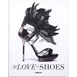 Patrice Farameh (著) - For the Love of Shoes
