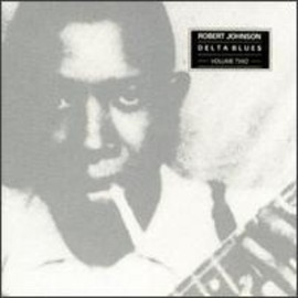 Robert Johnson - Delta Blues, Vol. 2