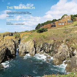 Donlyn Lyndon, Jim Alinder - The Sea Ranch: Fifty Years of Architecture, Landscape, Place, and Community