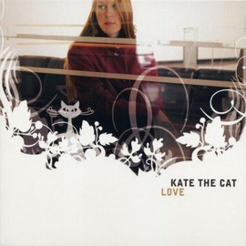 Kate the Cat - Love