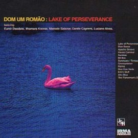 Dom Um Romao - Lake of Perseverance [12 inch Analog]