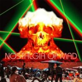 Various Artists - NOSTALGIA OF MAD