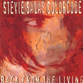 Stevie Salas - Back From the Living