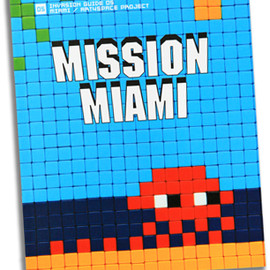 space invader - MISSION MIAMI / ART4SPACE PROJECT  INVASION GUIDE #05