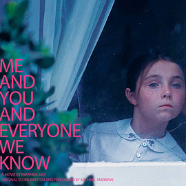 Michael Andrews - Me and You and Everyone We Know (Original Motion Picture Soundtrack)