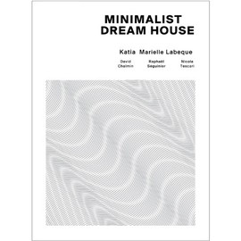 Katia & Marielle Labeque - Minimalist Dream House