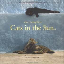 Hans Silvester - The Complete Cats in the Sun