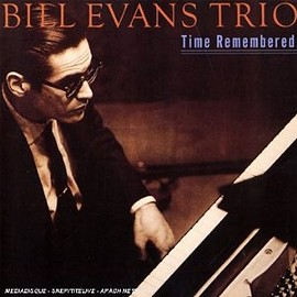 Bill Evans Trio - Time Remembered