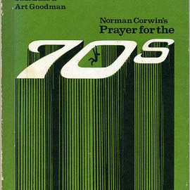 Norman Corwin - Prayer for the 70s, Designed & Illustrated by Saul Bass & Art Goodman