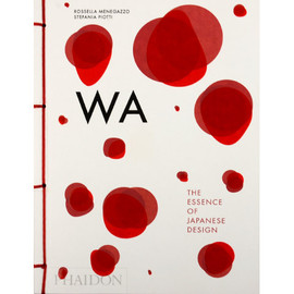 Phaidon - WA: The Essence of Japanese Design