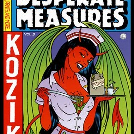 Frank Kozik - Desperate Measures: Posters, Prints and More