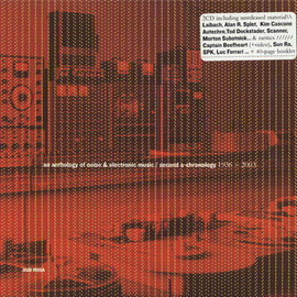 Various Artists - An Anthology of Noise & Electronic Music / Second A-Chronology 1936-2003