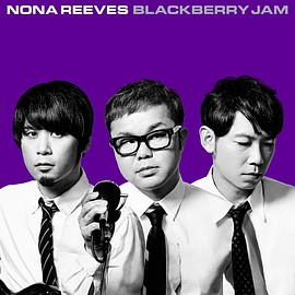 NONA REEVES - BLACKBERRY JAM