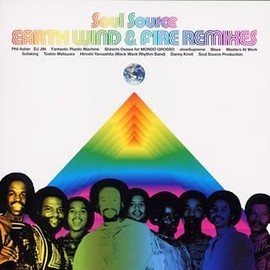 EARTH WIND & FIRE - Soul Source EARTH.WIND&FIRE REMIXES