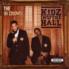 Kidz in the Hall - In Crowd